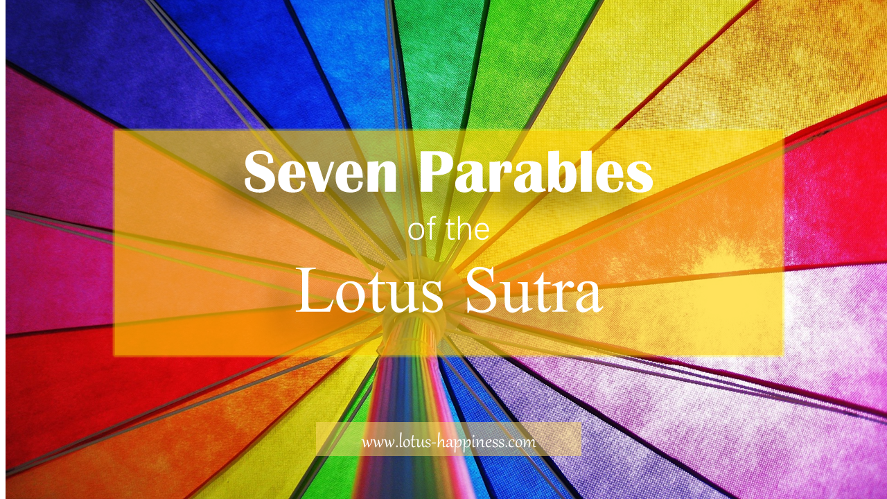 seven parables of the lotus sutra lotus happiness