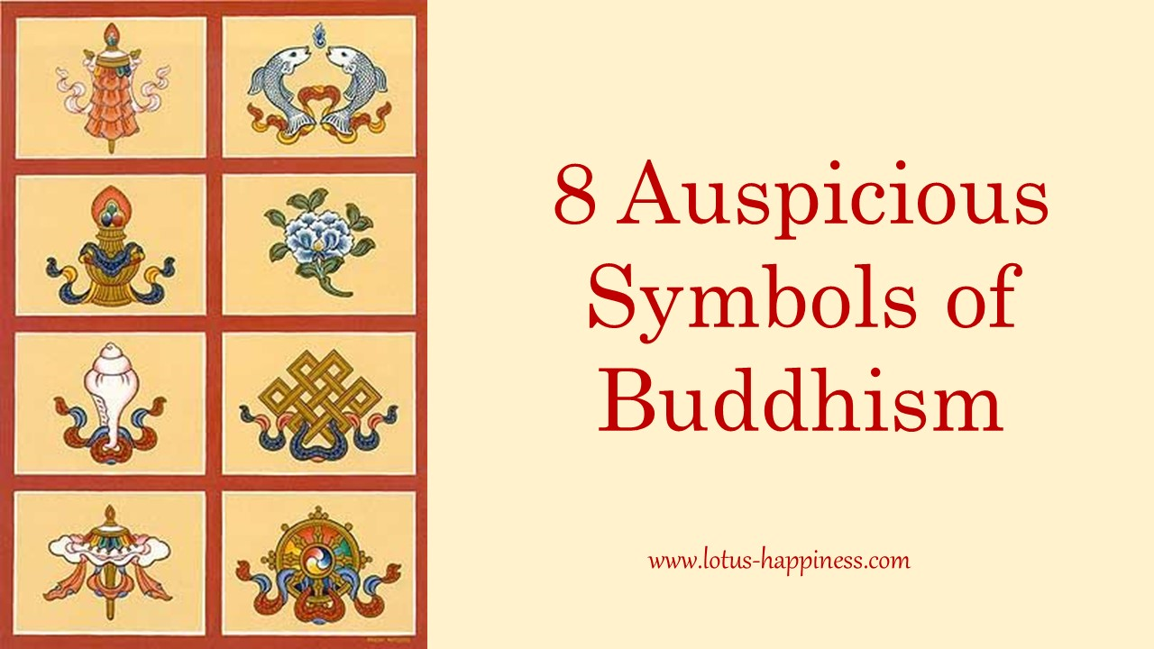 8 Auspicious Symbols Of Buddhism Lotus Happiness