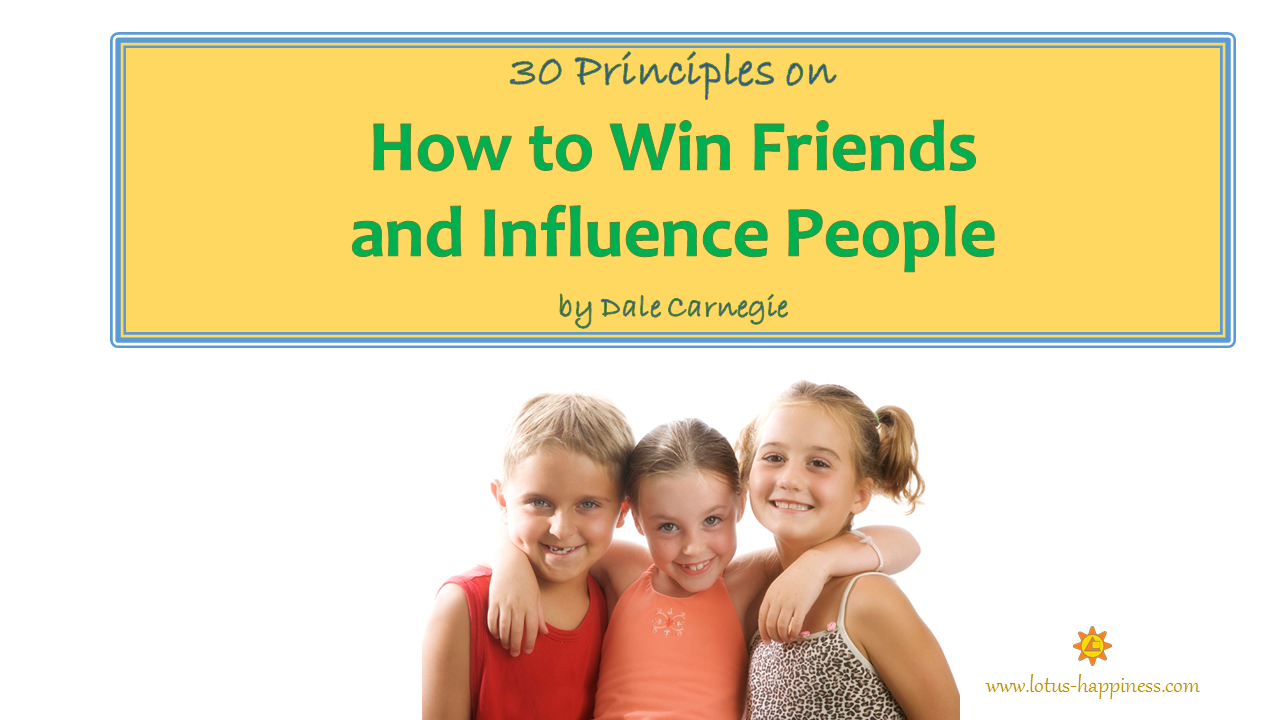 how to win friends Originally published in 1936, how to win friends and influence people is one of the greatest self-help books of all time written by dale carnegie, the book contains the fundamental principles of social interactions and effective techniques of dealing with people.